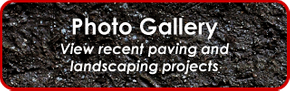 View recent paving and landscaping projects - Photo Gallery